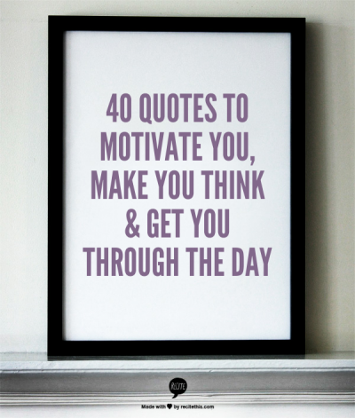 57 quotes to inspire you brighten your day make you think